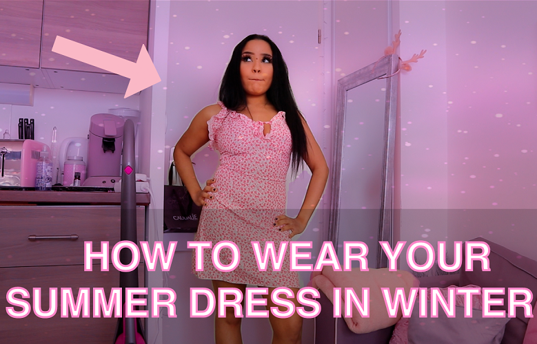How to wear your summer dress in winter ?